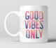 Kubek Good VIbes Only